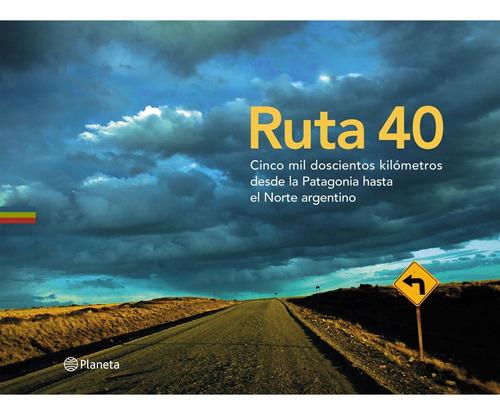 Imagen 1 de 3 de La Ruta 40 De Alejandro Guyot - Planeta