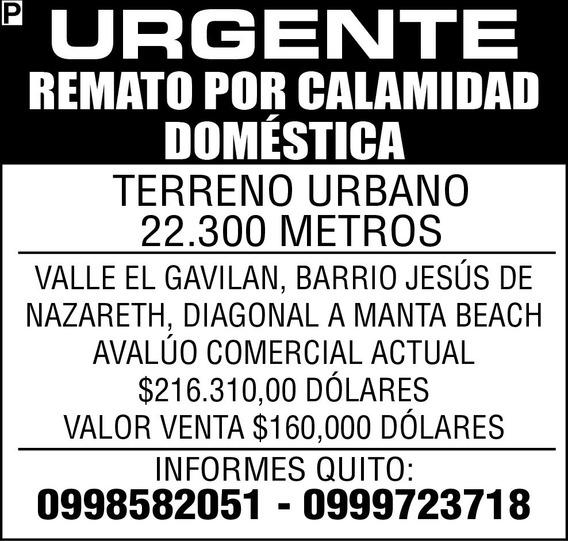 Urg. Remato Terreno Urbano Por Calamidad Domestica En Manta