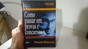 Como Passar Em Provas E Concursos - Willian Douglas - Físico