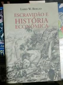 Escravidão E História Economica - Demografia De Minas Gerais