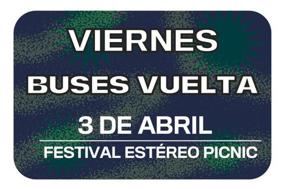 Bus Vuelta Viernes Festival Estéreo Picnic Carulla Alhambra