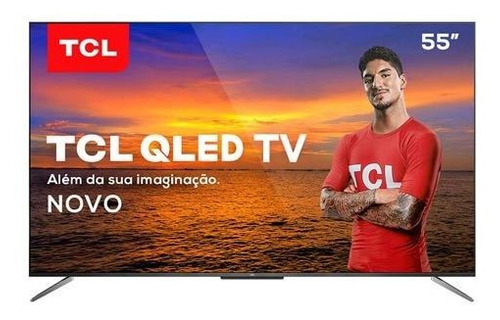 Smart Tv Tcl Qled Ultra Hd 4k 55 Android Tv - Ql55c715