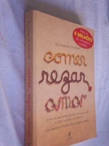 Livro Comer Rezar Amar Elizabeth Gilbert