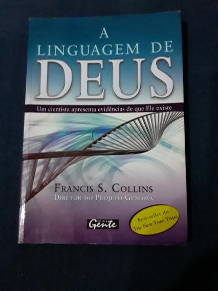 Livro A Linguagem De Deus - Francis S. Collins