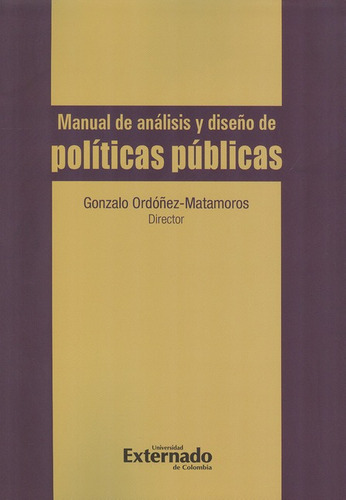 Libro Manual De Analisis Y Diseño De Politicas Publicas