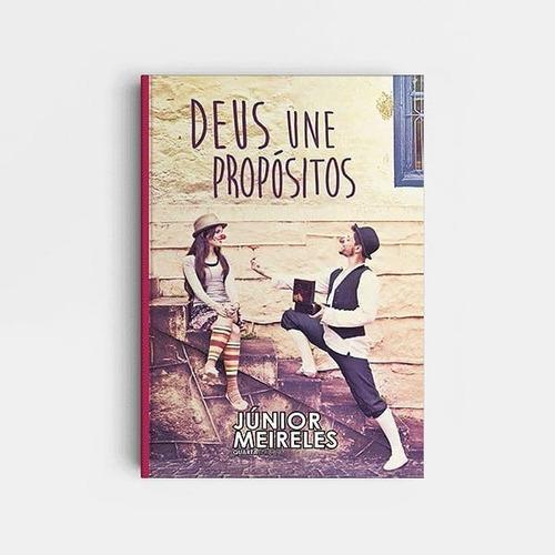 Deus Une Propósitos - Livros Ncp