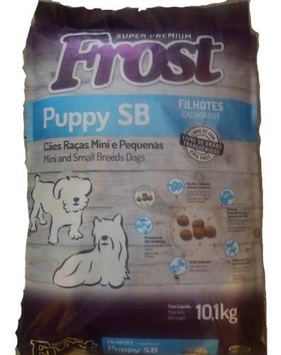 Alimento Frost Puppy Raza Mini Y Pequeñas 10,1kg