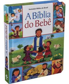 Bíblia Do Bebê Infantil Ilustrada - Indicada Para Bebês
