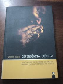 Livro Dependencia Quimica - Wagner Cunha