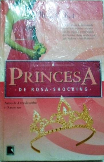 Livro A Princesa De Rosa Shocking - Meg Cobot
