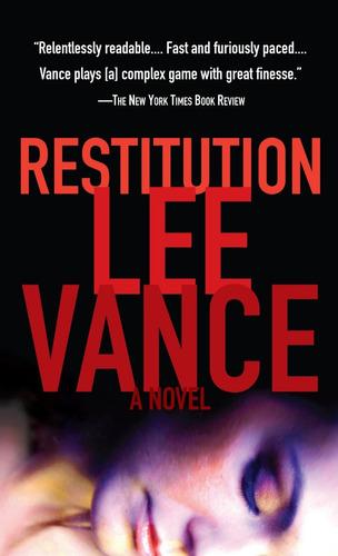 Restitution. Lee Vance