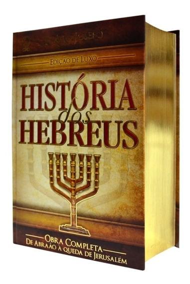 Livro História Dos Hebreus Edição Luxo Flávio Josefo Cpad