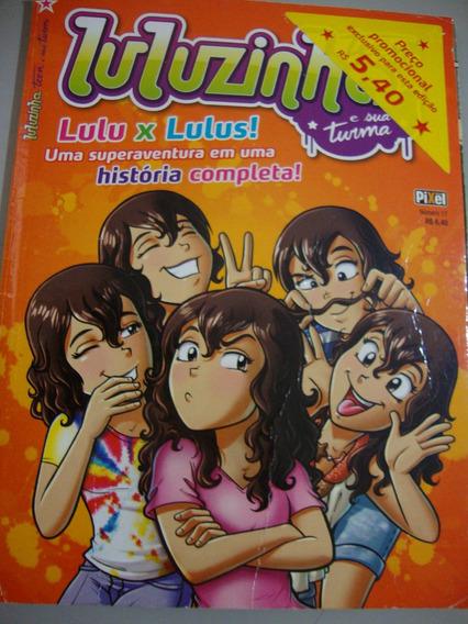 Revista Luluzinha Teem E Sua Turma - Lulu X Lulus ! - 17