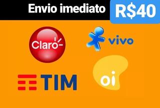 Recarga Celular Crédito Online Tim Claro Vivo Oi R$ 40,00