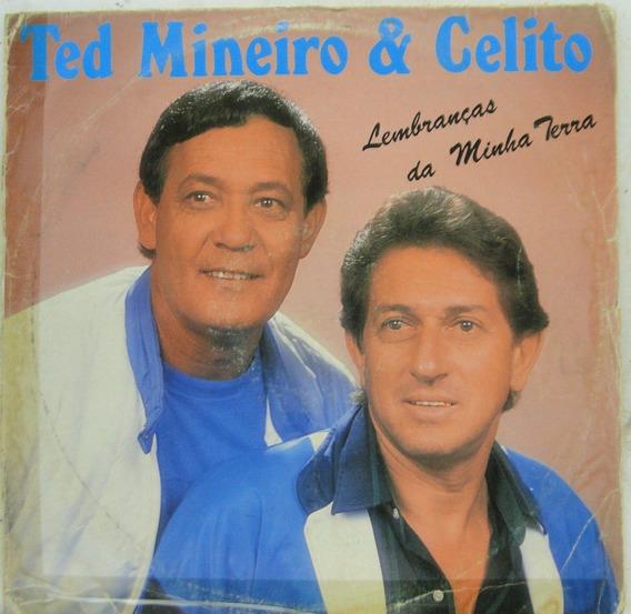 Lp Ted Mineiro E Celito - Lembranças Da Minha Terra - T036