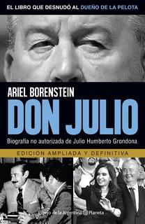 Don Julio Grondona - Ariel Borenstein