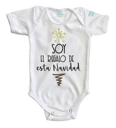 Pañalero Bebé Soy El Regalo De Esta Navidad Body Baby