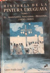 Historia De La Pintura Uruguaya - 2 Vol