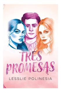 Tres Promesas + Regalo, Libro Nuevo Y Sellado