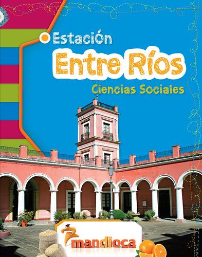 Estación Entre Ríos - Editorial Mandioca