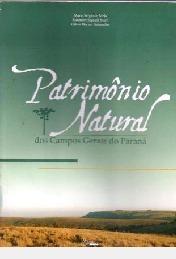 Patrimônio Natural Dos Campos Gerais Mário Sérgio De Me