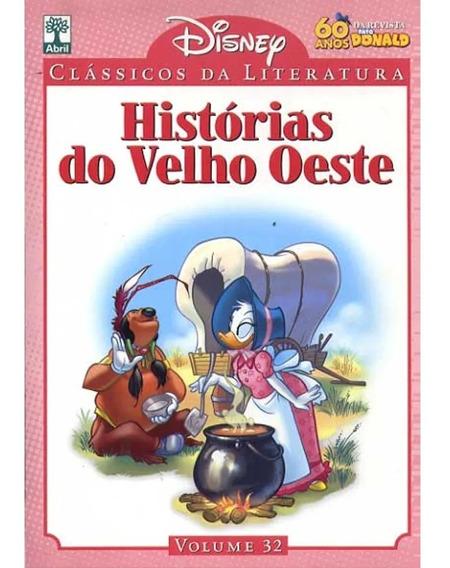 Clássicos Da Literatura - Histórias Do Velho Oeste - Vol.32