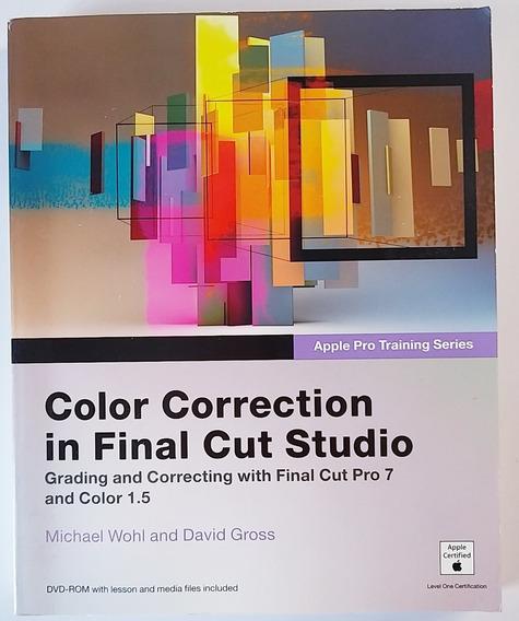 Livro Color Correction In Final Cut Studio - Michael Wohl