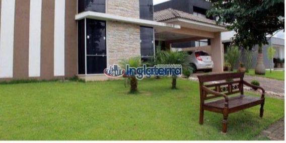 Casa, 298 M² - Venda Por R$ 1.500.000,00 Ou Aluguel Por R$ 5.500,00/mês - Sun Lake Residence - Londrina/pr - Ca0230