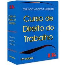 Curso De Direito Do Trabalho 13 Edição Mauricio G. Delgado