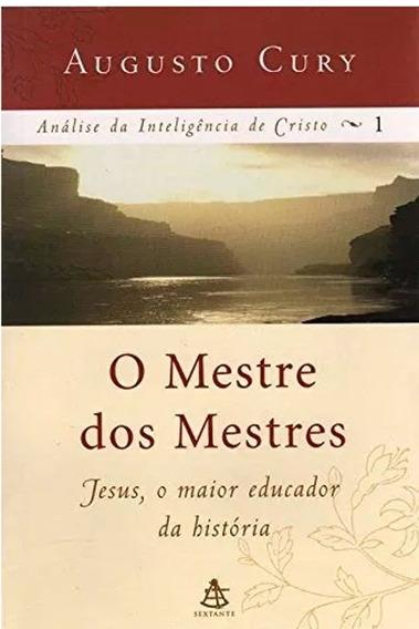 O Mestre Dos Mestres. Livro De Augusto Cury.