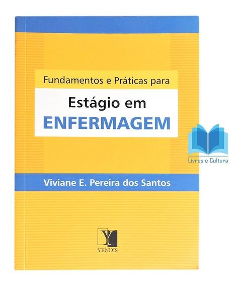 Livro Fundamentos E Práticas De Enfermagem -kit C/ 10 Livros