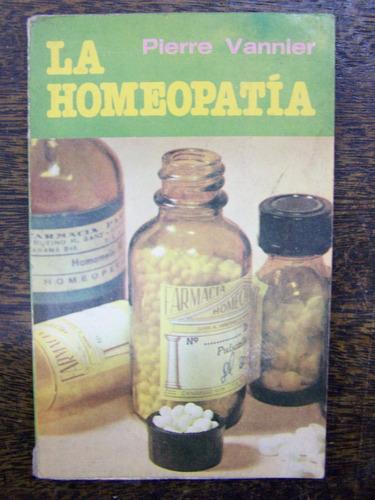 La Homeopatia * Pierre Vannier *