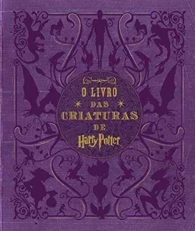 O Livro Das Criaturas De Harry Potter - Capa Dura - Lacrado