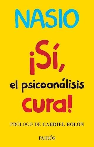 Si, El Psicoanálisis Cura! - Juan David