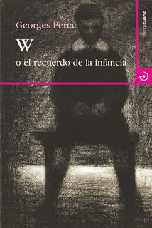 W O El Recuerdo De La Infancia, Georges Perec, Calamo