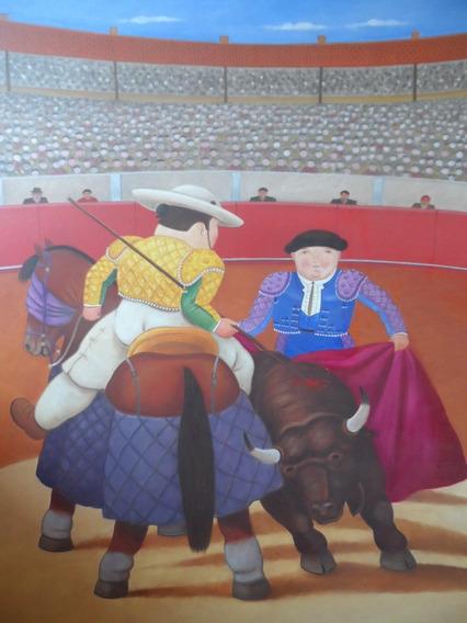 Pintura Al Oleo Fernando Botero (tipo) Picador Tauromaquia