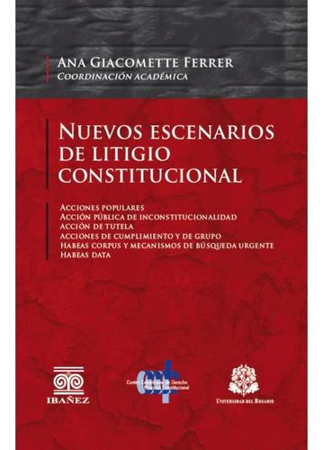 Imagen 1 de 2 de Nuevos Escenarios De Litigio Constitucional  /  Giacomette
