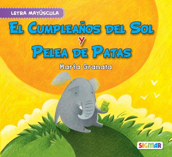 El Cumpleaños Del Sol Y Pelea De Patas Colección 2da Lectura