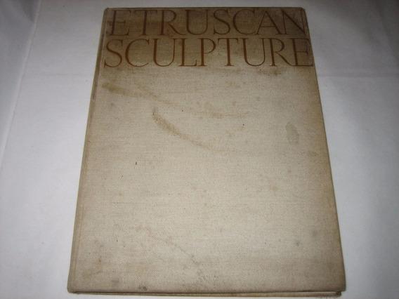 Etruscan Sculpture - Ludwig Goldscheider - Phaidon Editon