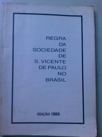 Livro Regra Da Sociedade D S Vicente De Paulo No Brasil 1989