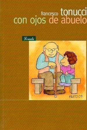 Imagen 1 de 2 de Libro - Con Ojos De Abuelo - Tonucci, Francesco