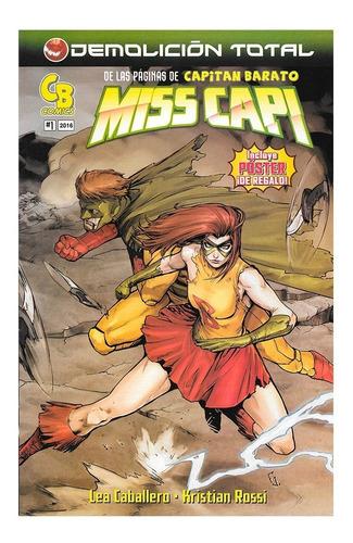 Miss Capi #1 - Cb Comics - De Las Paginas De Capitan Barato