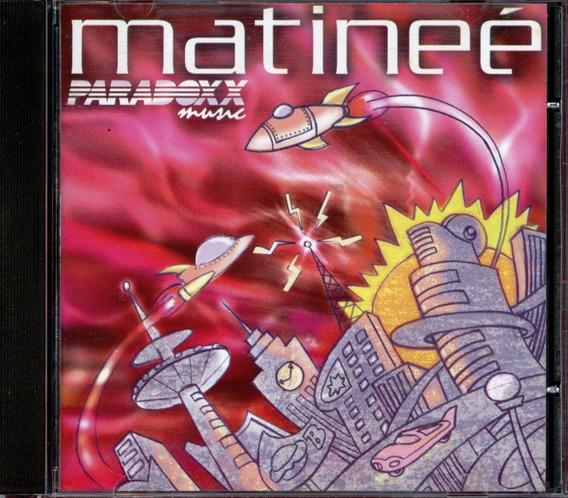 Cd Matineé Paradoxx Music