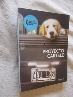 Libro De Fotos . Proyecto Cartele . Gastòn Silberman Y Otros