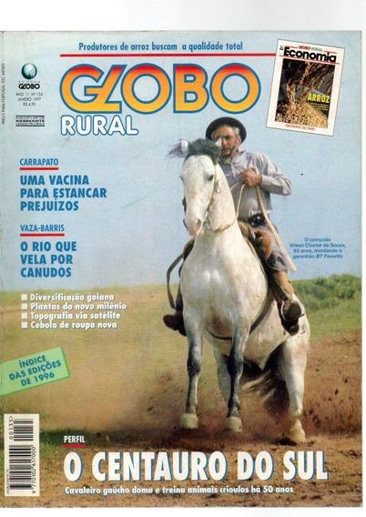 Revista Globo Rural O Centauro Do Sul #135 Janeiro 1997