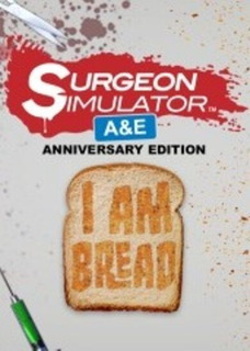Surgeon Simulator Ae + I Am Bread Steam Pc Original