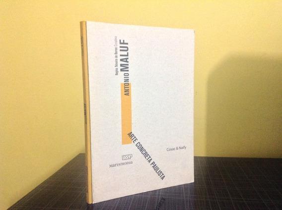 Arte Concreta Paulista - Antonio Maluf - Regina Barros Cosac