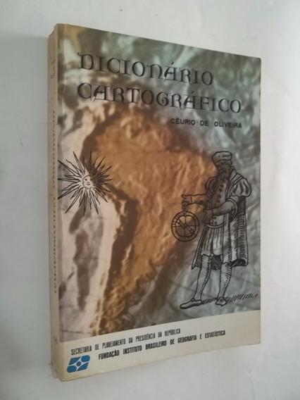 Livro - Dicionário Cartográfico - Ceurio De Oliveira