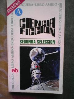 Ciencia Ficción 2a Selección Antología Bruguera
