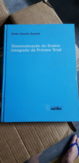 Sistematização Do Ensino Integrado Da Prótese Total